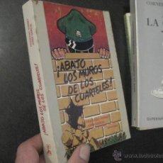 Libros de segunda mano: ¡ABAJO LOS MUROS DE LOS CUARTELES!, PORRET Y GARCÍA, ED. HACER, REF. MARX BS2. Lote 50162940