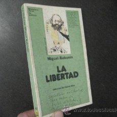 Libros de segunda mano: LA LIBERTAD, BAKUNIN, ED. JUCAR, REF. MARX BS2. Lote 54444621