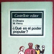 Libros de segunda mano: D. OLIVEIRA - M. VIEIRA . ¿QUÉ ES EL PODER POPULAR?. Lote 50368227