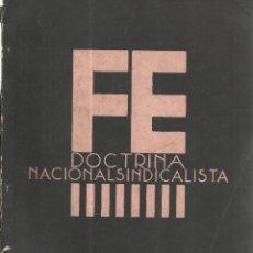 Libros de segunda mano: FE. DOCTRINA NACIONALSINDICALISTA. J.O.N.S. SALAMANCA. 1937. MAYO. Lote 50752822