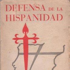 Libros de segunda mano: MAEZTU, RAMIRO DE: DEFENSA DE LA HISPANIDAD. 1938. Lote 186425932