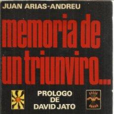 Libros de segunda mano: MEMORIA DE UN TRIUNVIRO. JUAN ARIAS-ANDREU. EDITORIAL SAN MARTIN. MADRID. 1976. Lote 50956733