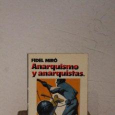Libros de segunda mano: ANARQUISMO Y ANARQUISTAS. Lote 51125964
