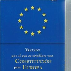 Libros de segunda mano: TRATADO POR EL QUE SE ESTABLECE UNA CONSTITUCIÓN PARA EUROPA, MINISTERIO DE ASUNTOS EXTERIORES 2004. Lote 51245701