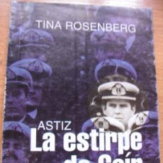 Libros de segunda mano: LA ESTIRPE DE CAIN – TINA ROSEMBERG – PROLOGO DE HORACIO VERBITSKY – DOCUMENTOS PAGINA 12. Lote 51371622
