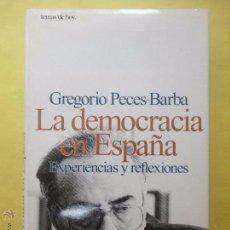 Libros de segunda mano: LA DEMOCRACIA EN ESPAÑA. GREGORIO PECES BARBA. (SUBRAYADO). Lote 136799364