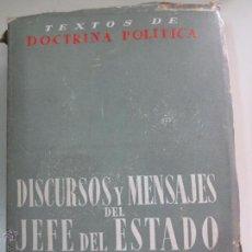 Libros de segunda mano: DISCURSOS Y MENSAJES DEL JEFE DEL ESTADO 1951-1954 FRANCISCO FRANCO AÑO 1955. Lote 51690469