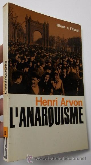 L'ANARQUISME - HENRI ARVON (Libros de Segunda Mano - Pensamiento - Política)