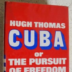 Libros de segunda mano: CUBA O LA BÚSQUEDA DE LIBERTAD(CUBA OR THE PURSUIT OF FREEDOM). HUGT THOMAS. Lote 51864873