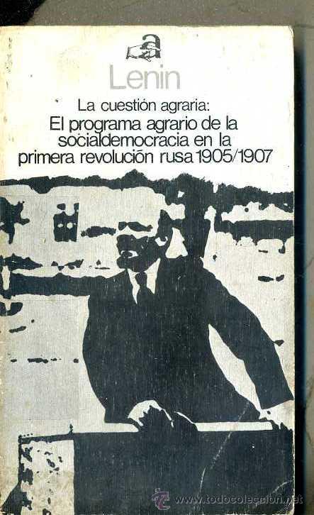 LENIN : PROGRAMA AGRARIO DE LA SOCIALDEMOCRACIA - PRIMERA REVOLUCIÓN RUSA 1905/1907 (AYUSO, 1975) (Libros de Segunda Mano - Pensamiento - Política)