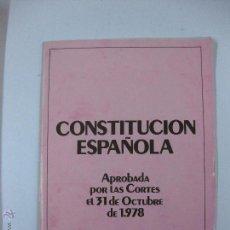 Livres d'occasion: CONSTITUCION ESPAÑOLA. APROBADA POR LAS CORTES EL 31 OCTUBRE 1978. REFERENDUM NACIONAL 6 DICIEMBRE. Lote 52307769
