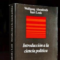 Libros de segunda mano: INTRODUCCIÓN A LA CIENCIA POLÍTICA - WOLFGANG ABENDROTH KURT LENK - ANAGRAMA 1971. Lote 52317493