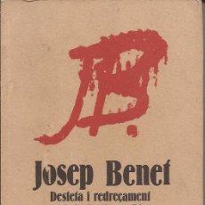 Libros de segunda mano: DESFETA I REDREÇAMENT DE CATALUNYA / JOSEP BENET / EDITORIAL CRÍTICA / 1978. Lote 52439880