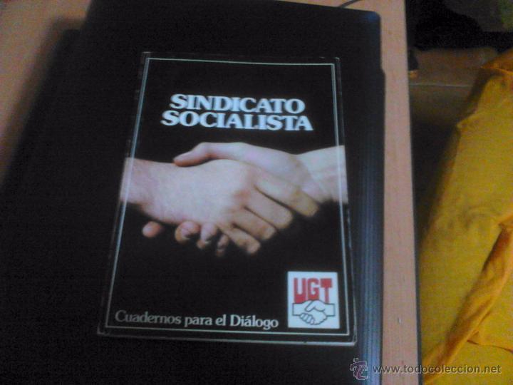 CUADERNOS PARA EL DIÁLOGO.SINDICATO UGT, 1977 (Libros de Segunda Mano - Pensamiento - Política)