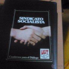Libros de segunda mano: CUADERNOS PARA EL DIÁLOGO.SINDICATO UGT, 1977. Lote 52449988