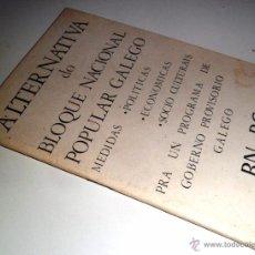 Gebrauchte Bücher - ALTERNATIVA DO BLOQUE NACIONAL POPULAR GALEGO. BN-PG. - 52487569
