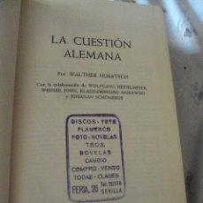 Libros de segunda mano: LA CUESTION ALEMANA WALTHER HUBATSCH EDT HERDER 1965 PAG 401. Lote 52605755