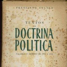 Libros de segunda mano: TEXTOS DE DOCTRINA POLÍTICA, POR FRANCISCO FRANCO. AÑO 1951. (4.2). Lote 53016390