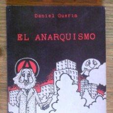 Libros de segunda mano: EL ANARQUISMO. DANIEL GUERIN ED CAMPO ABIERTO 1978 1A ED; MOLT BON ESTAT V FOTOS. Lote 53055631