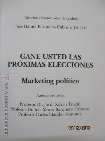 Libros de segunda mano: Gane usted las próximas elecciones: marketing político - Barquero Cabrero, José Daniel - Foto 2 - 53196347