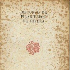 Libros de segunda mano: DISCURSO DE PILAR PRIMO DE RIVERA. XII CONSEJO NACIONAL. SEVILLA - HUELVA. ENERO 1948. (5.2). Lote 53371850