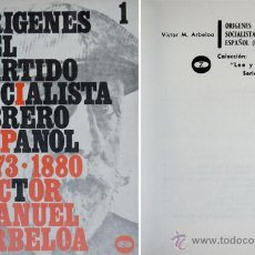 Libros de segunda mano: ARBELOA, VICTOR MANUEL. ORÍGENES DEL PARTIDO SOCIALISTA OBRERO ESPAÑOL... 1972.. Lote 53412373