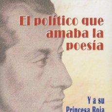 Libros de segunda mano: EL POLÍTICO QUE AMABA LA POESÍA. TEXTOS DE JOSÉ ANTONIO PRIMO DE RIVERA. ED. ÁLTERA, 2015. . Lote 103878948