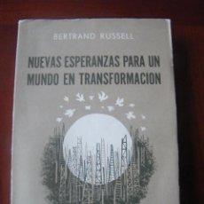 Libros de segunda mano: NUEVAS ESPERANZAS PARA UN MUNDO EN TRANSFORMACIÓN - BERTRAND RUSSELL - EDITORIAL HERMES (1953). Lote 53635742