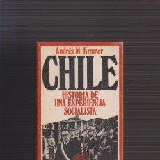Libros de segunda mano: CHILE : HISTORIA DE UNA EXPERIENCIA SOCIALISTA - EDICIONES PENÍNSULA 1973. Lote 53646704