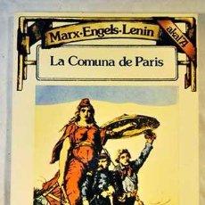 Libros de segunda mano: LA COMUNA DE PARÍS. MARX-ENGELS-LENIN.. Lote 176281453