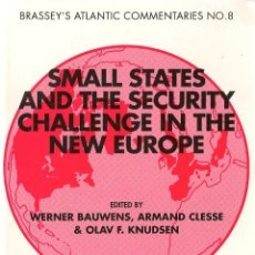 Libros de segunda mano: SMALL STATES AND THE SECURITY CHALLENGE IN THE NEW EUROPE. Lote 53685928