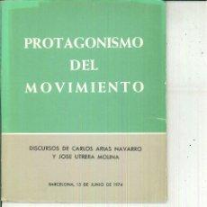 Libros de segunda mano: PROTAGONISMO DEL MOVIMIENTO. CARLOS ARIAS NAVARRO. Lote 54082492