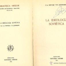 Libros de segunda mano: LA IDEOLOGÍA SOVIÉTICA. 1964. Lote 54097786