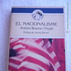 Libros de segunda mano: EL NACIONALISME ANTONI ROVIRA I VIRGILI. Lote 54119300