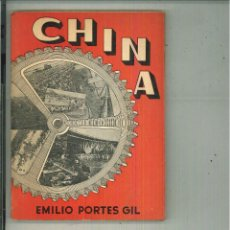 Livres d'occasion: CHINA. EMILIO PORTES GIL. Lote 54260928
