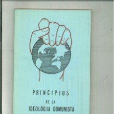 Libros de segunda mano: PRINCIPIOS DE LA IDEOLOGÍA COMUNISTA. Lote 54324497