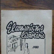 Libros de segunda mano: EL COMUNISMO LIBERTARIO. ISAAC PUENTE. LE COMBAT SYNDICALISTE. NÚM. 570. 1969.. Lote 54515426