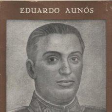 Libros de segunda mano - Calvo Sotelo y la política de su tiempo, de Eduardo Aunós. Ed. Españolas, 1941. - 54633004