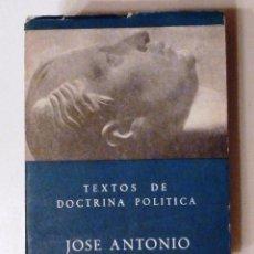 Libros de segunda mano: TEXTOS DE DOCTRINA POLITICA. JOSE ANTONIO PRIMO DE RIVERA. 1966. 1153 PAGINAS. 12 X 17 CM.. Lote 54749627