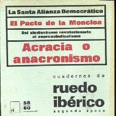 Libros de segunda mano: CUADERNOS DE RUEDO IBERICO Nº 58 – 60 EL PACTO DE LA MONCLOA ACRACIA O ANACRONISMO. Lote 244960595