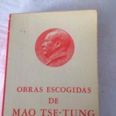 Libros de segunda mano: OBRAS ESCOGIDAS MAO TSE-TUNG. Lote 54797708