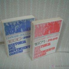 Libros de segunda mano: EDOUARD DOLLEANS: HISTORIA DEL MOVIMIENTO OBRERO TOMOS I Y 2. DE 1830-1871 Y 1871-1920. Lote 54929121