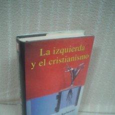 Libros de segunda mano: RAFAEL DÍAZ-SALAZAR: LA IZQUIERDA Y EL CRISTIANISMO. Lote 54931354