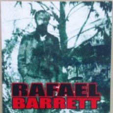 Libros de segunda mano: RAFAEL BARRETT. LO QUE SON LOS YERBALES. 2011. Lote 55140643