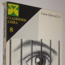 Libros de segunda mano: EL FUTURO DE LA LIBERTAD - KARL-HERMANN FLACH *. Lote 55242165