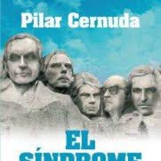 Libros de segunda mano: EL SINDROME DE LA MONCLOA PILAR CERNUDA 2010 ESPASA EDITORIAL. Lote 55308923