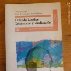 Libros de segunda mano: ORLANDO LETELIER. TESTIMONIO Y VINDICACION. GARCES Y LANDAU. SIGLO XXI. 52PP. Lote 55400545