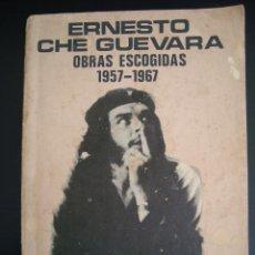 Libros de segunda mano: ERNESTO CHE GUEVARA: OBRAS ESCOGIDAS 1957 - 1967. REF 3.. Lote 56102707