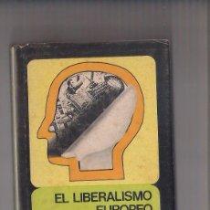 Libros de segunda mano - el liberalismo europeo mexico 1977 5ª reimpresion fondo de cultura economica (vol.81) - 56122956