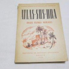 Libros de segunda mano: ATLAS.SUS.DRA - ANGEL FLORES MORALES - 1948. Lote 56164616